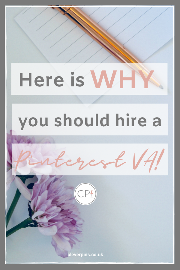 Here's why you should hire a Pinterest VA!