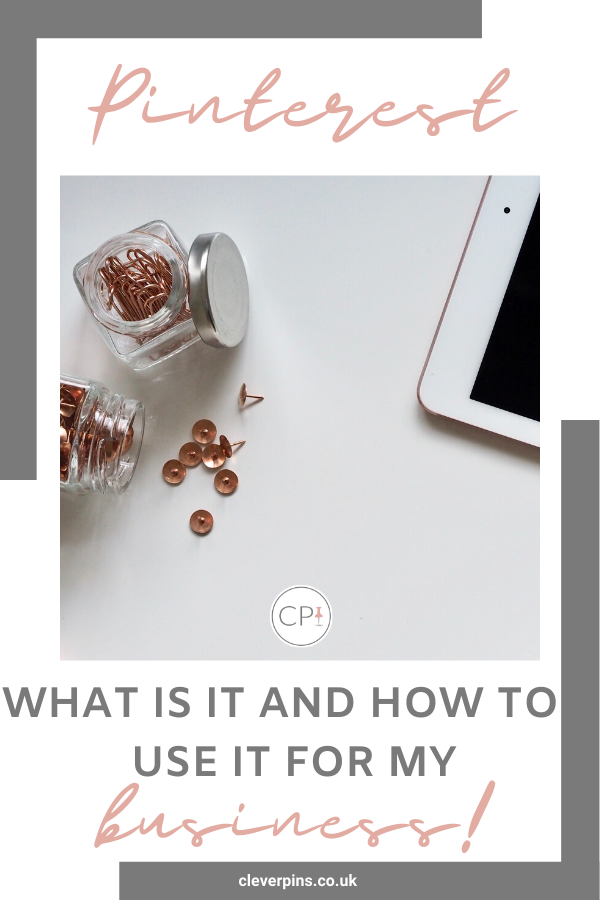 What is Pinterest and how to use it for my business!