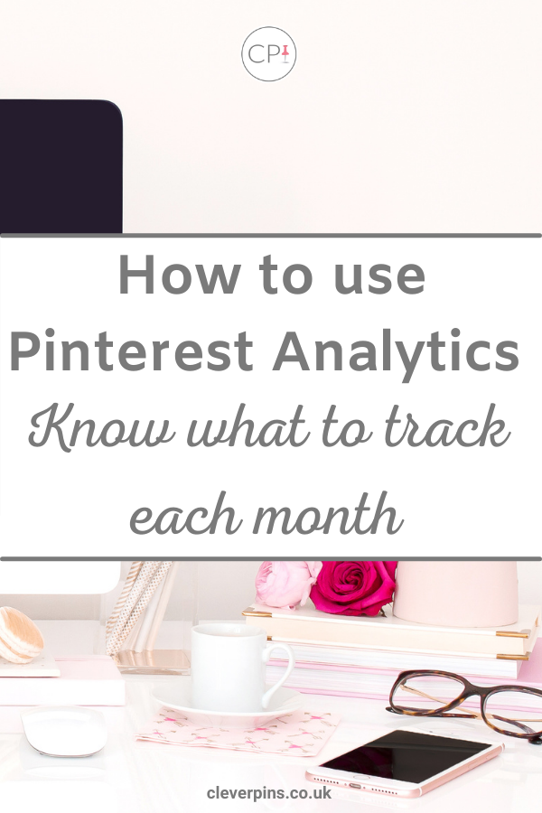 How to use Pinterest Analytics – a Basic Guide.
