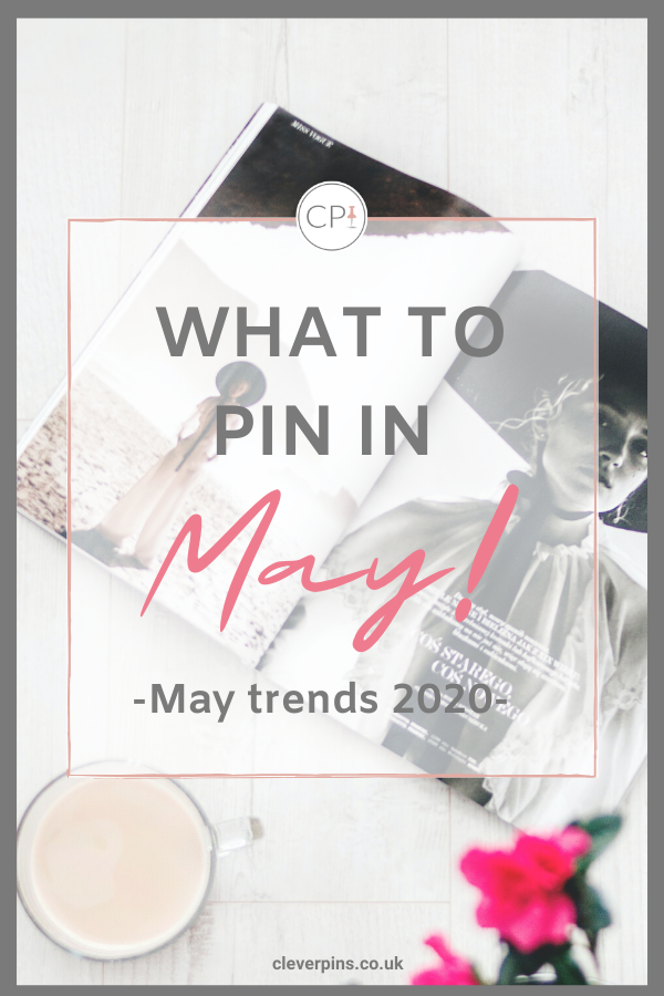 What to pin in May – May Trends 2020
