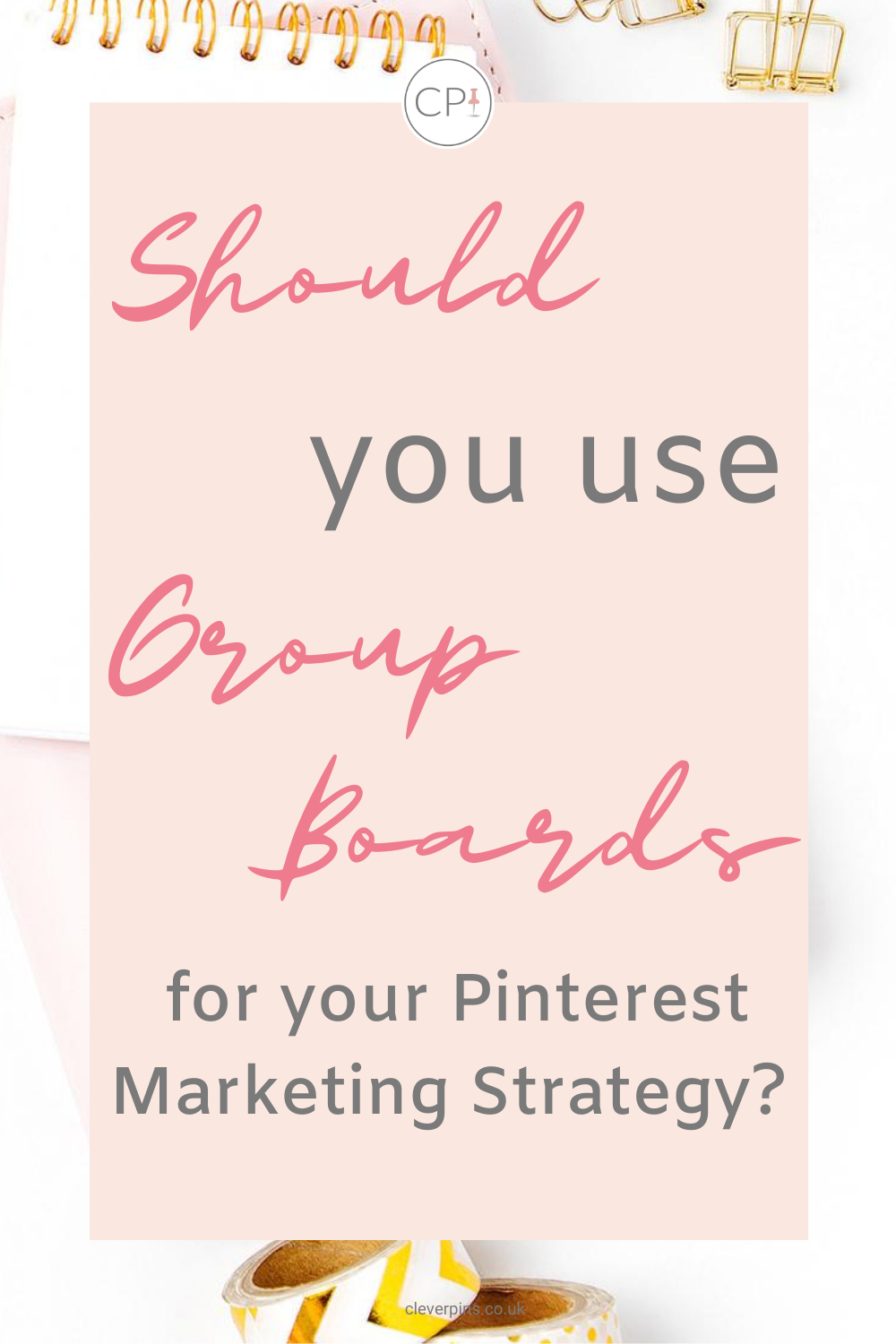 Should you use Pinterest group boards for your Pinterest marketing strategy?