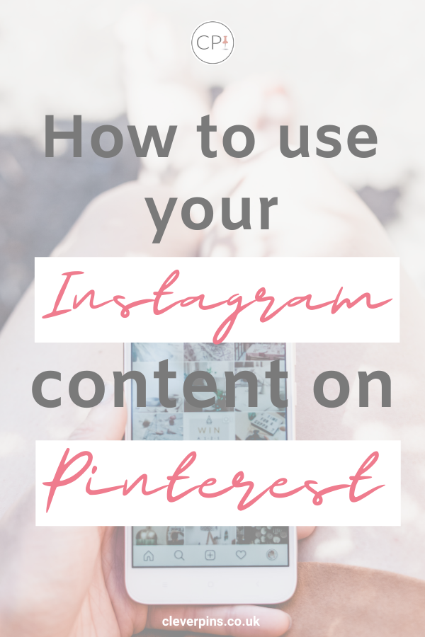 Pin template how to use your instagram content on pinterest