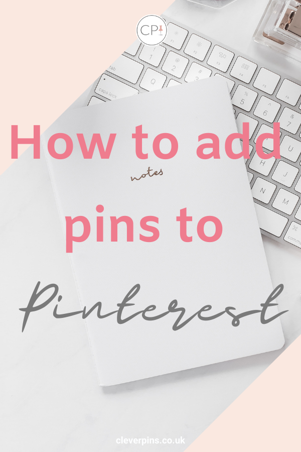How to add pins to Pinterest