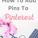 Pin template for How to add a pin to pinterest