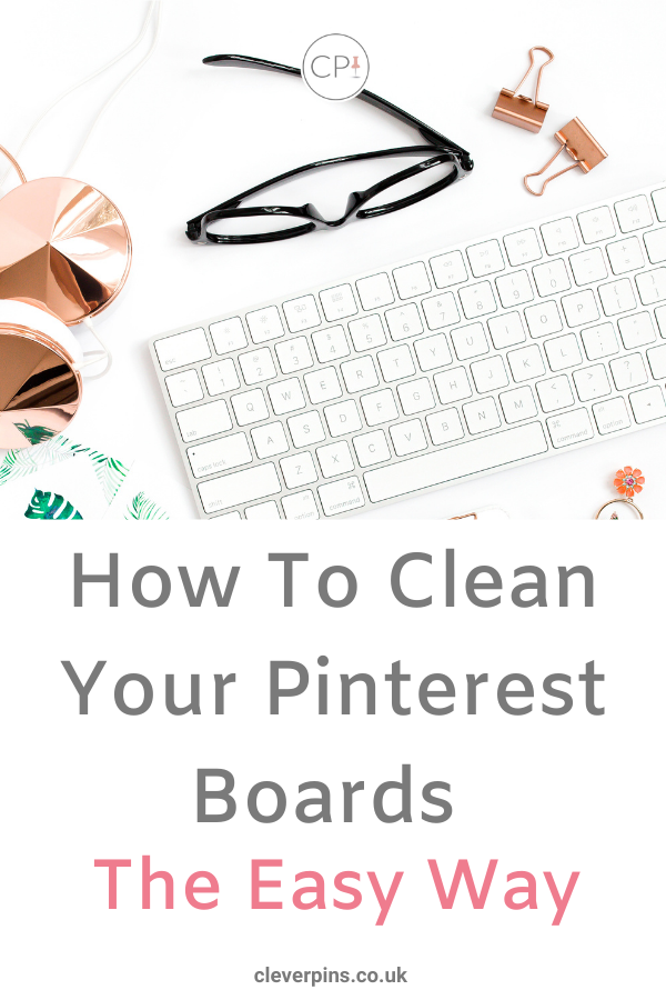 How to Clean Your Pinterest Boards