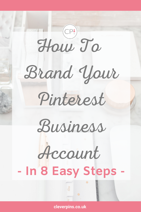 How to brand your Pinterest Business Account
