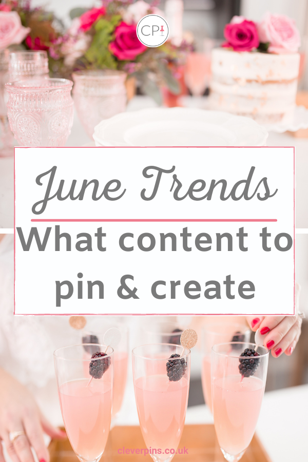 What Content To Pin And Create In June