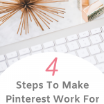 Pin template for how to make Pinterest work for your business