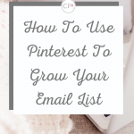 Pin template for how to use Pinterest to grow your email list